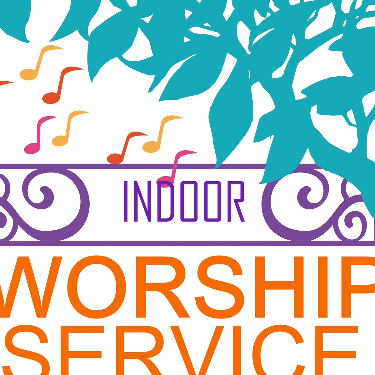 Indoor Worship - Prior Sign Up Required!